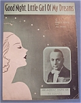 Sheet Music / 1933 Good Night, Little Girl Of My Dreams