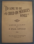 Sheet Music For 1925 I'd Love To Be A Child