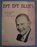 Sheet Music For 1930 Bye Bye Blues