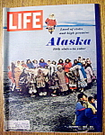 Click to view larger image of Life Magazine-October 1, 1965-Alaska (49th State) (Image1)