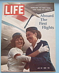 Life Magazine -July 26, 1968- Aboard The First Flights