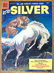 Click here to enlarge image and see more about item 6187: Lone Ranger's Silver Comic #17-Jan-March 1956