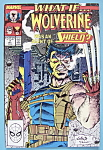 What If Comics - December 1989 - Wolverine