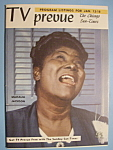 Click here to enlarge image and see more about item 6666: TV Prevue - January 12-18, 1958 - Mahalia Jackson