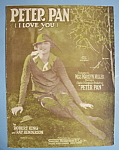 Sheet Music For 1925 Peter Pan (I Love You)