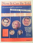 Sheet Music / 1938 Now It Can Be Told By Irving Berlin