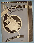 Sheet Music For 1936 Liebestraum (Dream Of Love)
