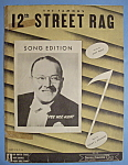Click here to enlarge image and see more about item 6773: Sheet Music For 1914 The Famous 12th Street Rag