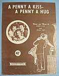 Click to view larger image of Sheet Music For 1950 A Penny A Kiss-A Penny A Hug (Image1)