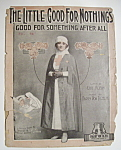 Click here to enlarge image and see more about item 6847: Sheet Music For 1918 The Little Good For Nothings