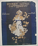 Click here to enlarge image and see more about item 6853: Sheet Music For 1917 Sweet Little Buttercup