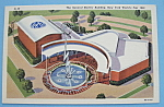 Click here to enlarge image and see more about item 7028: General Electric Building Postcard (1939 New York Fair)