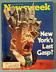 Newsweek Magazine -August 4, 1975- New York's Last Gasp