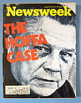 Newsweek Magazine - August 18, 1975 - The Hoffa Case