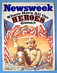 Newsweek Magazine - August 6, 1979 - Heroes