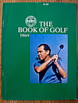 Click here to enlarge image and see more about item 8500: The PGA Book Of Golf - 1969