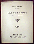 Sheet Music of 1916 Love Went A-Riding