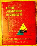 Click here to enlarge image and see more about item 8651: 1953 Fifth Armored Division Camp Chaffee, Ark Yearbook