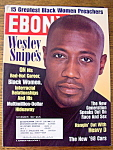 Click here to enlarge image and see more about item 8714: Ebony Magazine - November 1997 - Wesley Snipes