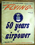 Click here to enlarge image and see more about item 9098: Flying Magazine February 1957 50 Years Of Air Power
