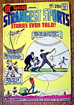 Click here to enlarge image and see more about item 9237: Strangest Sports Comic December 1970