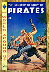 Click here to enlarge image and see more about item 9250: The Illustrated Story Of Pirates Comics March 1959