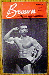 Click here to enlarge image and see more about item 9281: Brawn Magazine March 1959 Jim Matheson - Gay Interest