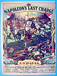 E.T. Paull 1910 Napoleon's Last Charge Sheet Music