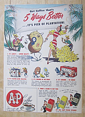 1945 A & P Coffee with Coffee That's 5 Ways Better  (Image1)