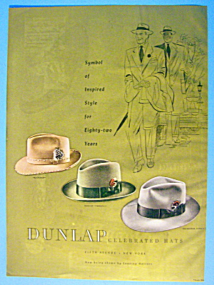 1947 Dunlap Hats With The Alcazar & More