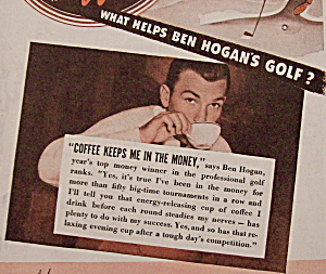 Vintage Ad: 1942 Coffee w/Ben Hogan & Claudette Colbert (Image1)