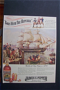 1940 James E. Pepper Whiskey With Birth Of Our Navy