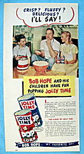Vintage Ad: 1952 Jolly Time Popcorn With Bob Hope