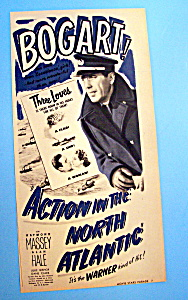 Vintage Ad: 1942 Action In The North Atlantic W/bogart