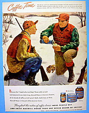 1948 Maxwell House Coffee W/men Hunting By James Chapin