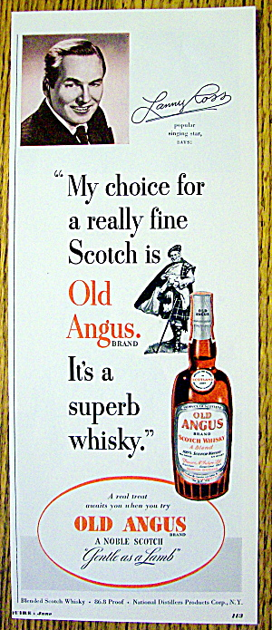 1951 Old Angus Whiskey With Singing Star Lanny Ross