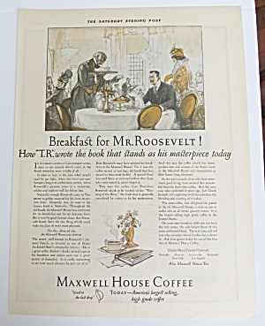 1925 Maxwell House Coffee With Mr. Roosevelt (Image1)