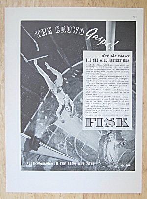 1937 Fisk Tires With Trapeze Artist To Fall To The Net