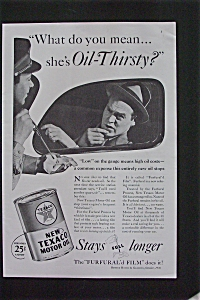 1936 Texaco Motor Oil With She's Oil Thirsty