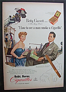 1951  Robt. Burns  Cigarillos with Betty Garrett (Image1)