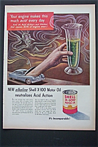 1951 Shell X-100 Motor Oil With Your Engine