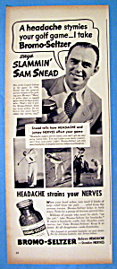 Vintage Ad: 1939 Bromo Seltzer with Sam Snead (Image1)