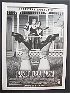 1991 Movie Ad For Don't Tell Mom The Babysitter's Dead
