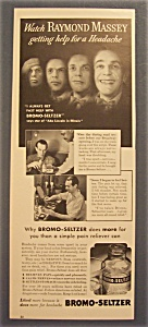 1940 Bromo - Seltzer With Raymond Massey