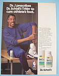 Click here to enlarge image and see more about item 11360: Vintage Ad: 1990 Dr. Scholl's Tritin w/ Julius Erving