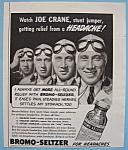 Click here to enlarge image and see more about item 11884: Vintage Ad: 1940 Bromo - Seltzer w/ Joe Crane