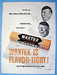 Click to view larger image of Vintage Ad: 1952 Waxtex Waxed Paper w/ Bert Lahr (Image1)