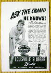 1943 Louisville Slugger Baseball Bat with Ted Williams