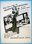 Vintage Ad: 1937 Maxwell House Coffee w/ Victor Moore
