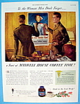 1945 Maxwell House Coffee w/Two Soldiers Having Coffee